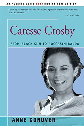 9780595159284: Caresse Crosby: From Black Sun to Roccasinibalda