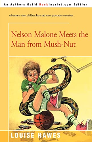 9780595159369: Nelson Malone Meets the Man from Mush-Nut