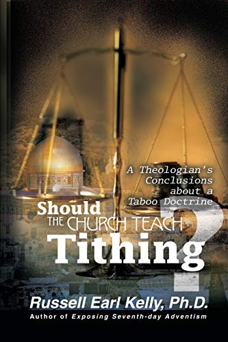 9780595159789: Should the Church Teach Tithing? A Theologian's Conclusions about a Taboo Doctrine