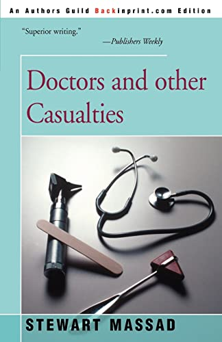 9780595160662: Doctors and other Casualties