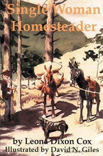 9780595161706: Single Woman Homesteader
