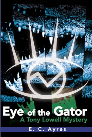 9780595162635: Eye of the Gator