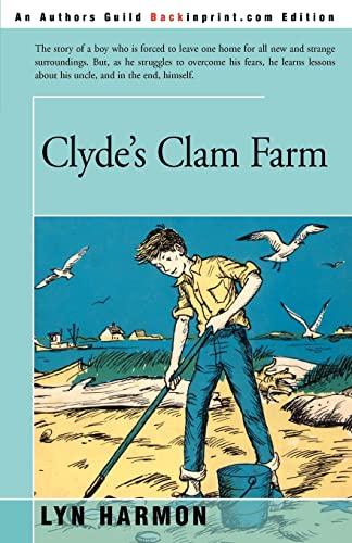 9780595163397: Clyde's Clam Farm