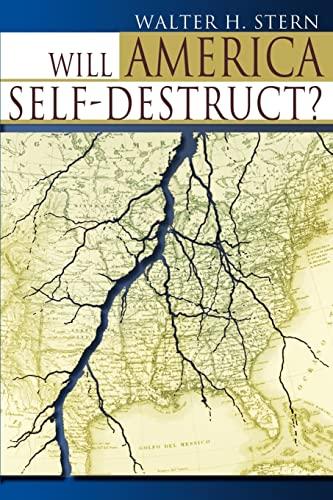 9780595164493: Will America Self-Destruct?