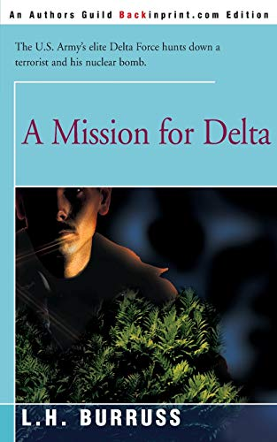 9780595165254: A Mission for Delta