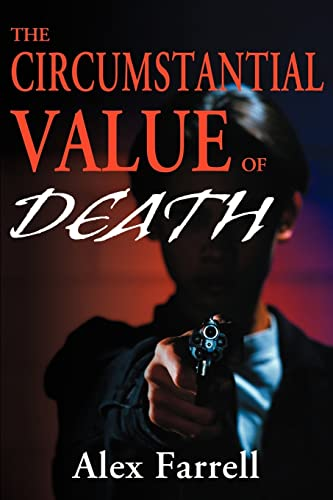 The Circumstantial Value of Death: Alex Farrell