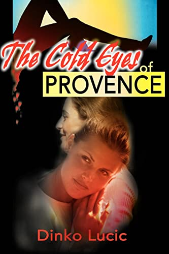 9780595165889: The Cold Eyes of Provence
