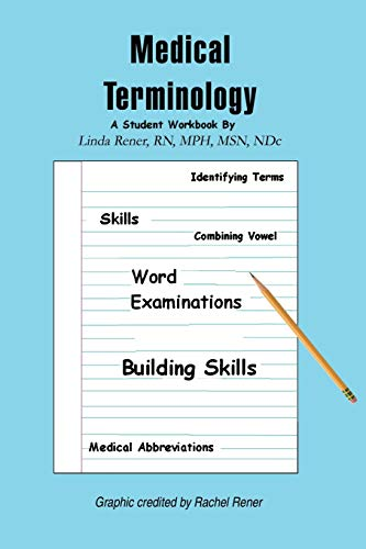 9780595165995: Medical Terminology: A Student Workbook