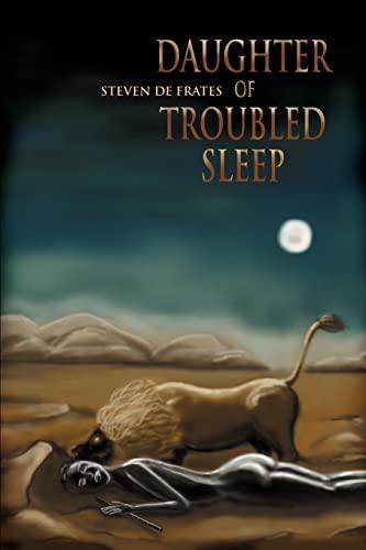 Daughter of Troubled Sleep: Steven De Frates
