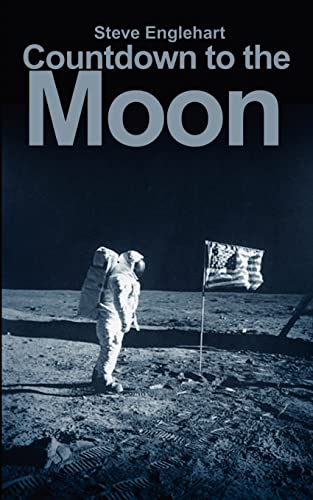 9780595166985: Countdown to the Moon