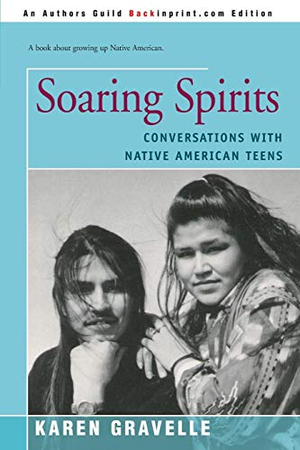 9780595167098: Soaring Spirits: Conversations with Native American Teens