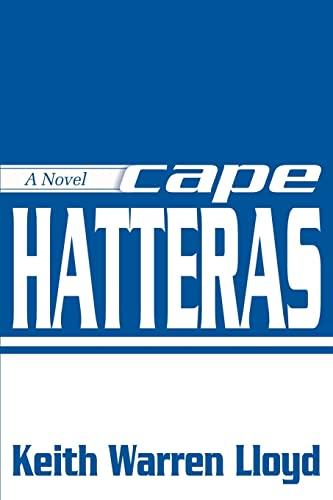 9780595167135: Cape Hatteras: A Novel