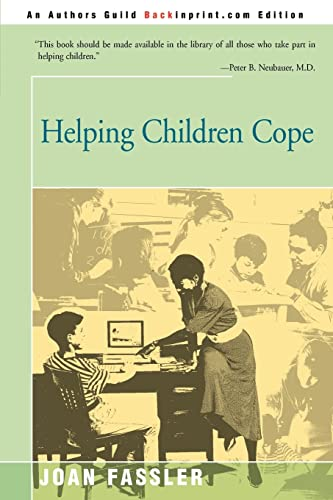 Helping Children Cope (0595167209) by Joan Fassler