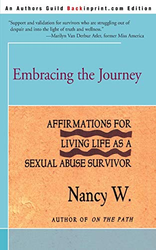 9780595167326: Embracing the Journey: Affirmations for Living Life as a Sexual Abuse Survivor