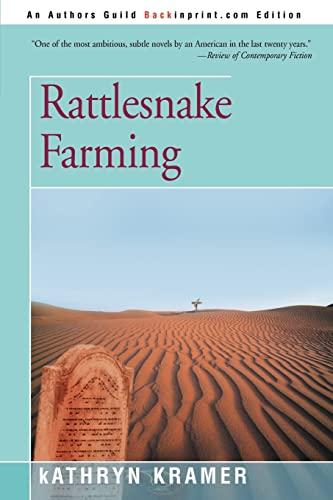 Rattlesnake Farming: Kathryn Kramer
