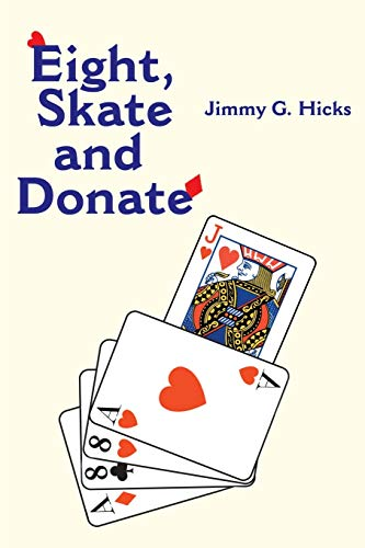 9780595168699: Eight, Skate and Donate