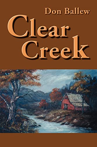 Clear Creek: Donald Ballew