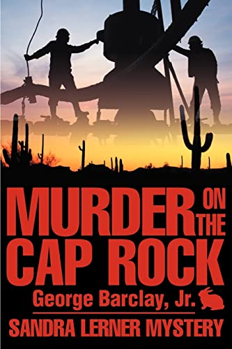 Murder on the Cap Rock Sandra Lerner: George Barclay Jr