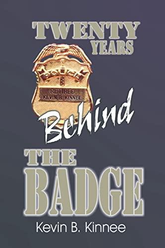 9780595170241: 20 Years Behind The Badge