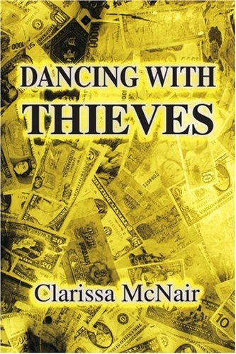 9780595170722: Dancing with Thieves