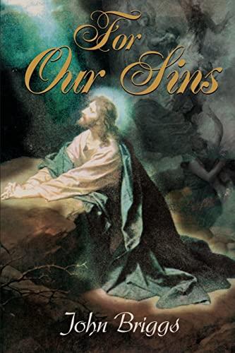 For Our Sins: John Briggs