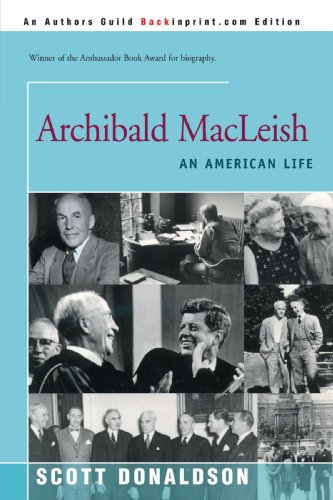 9780595170784: Archibald MacLeish: An American Life