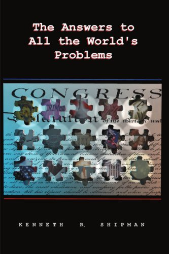 9780595171446: The Answers to All the World's Problems