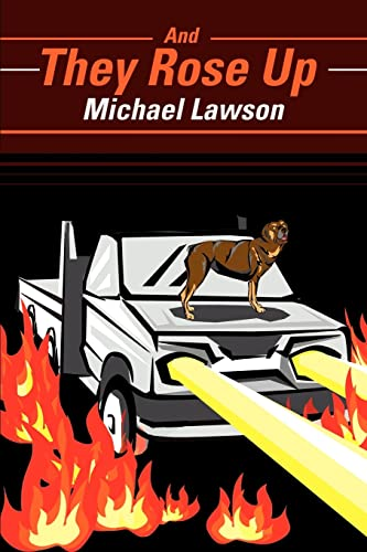 And They Rose Up: Michael Lawson