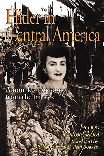 9780595172610: Hitler in Central America: A Non-kosher Story from the Tropics