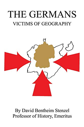 The Germans Victims of Geography: David Stenzel