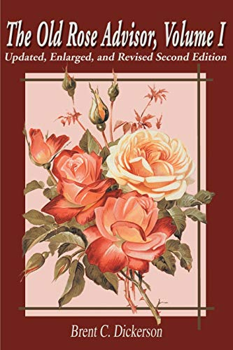9780595172931: The Old Rose Advisor (Volume 1, 2nd Edition)