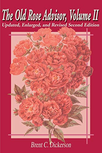 9780595172993: The Old Rose Advisor (Volume 2, 2nd Edition)