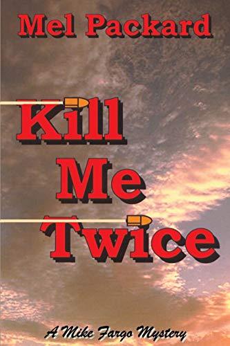 9780595173419: Kill Me Twice