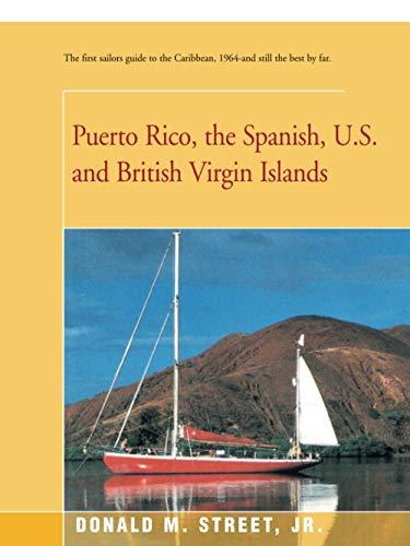 Puerto Rico, the Spanish, U.S. and British Virgin Islands: Donald Street