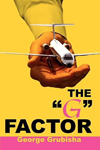9780595173754: The 'G' Factor