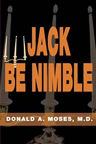 Jack Be Nimble: Donald A. Moses