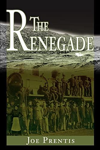 The Renegade: Joe Prentis