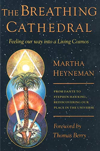 9780595174249: The Breathing Cathedral: Feeling Our Way Into a Living Cosmos