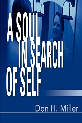 9780595174348: A Soul in Search of Self