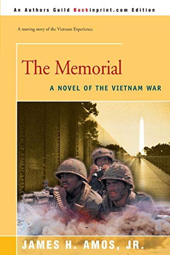 The Memorial : A Novel of the: Amos, James H.,