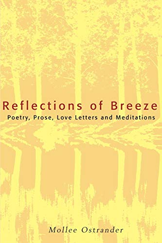 9780595174652: Reflections of Breeze: Poetry, Prose, Love Letters and Meditations