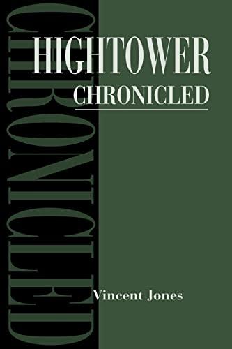 9780595174737: Hightower Chronicled