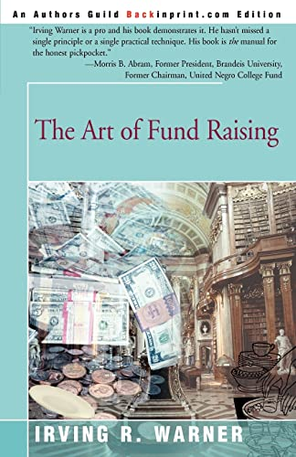 9780595174744: The Art of Fund Raising