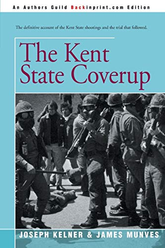 9780595174928: The Kent State Coverup