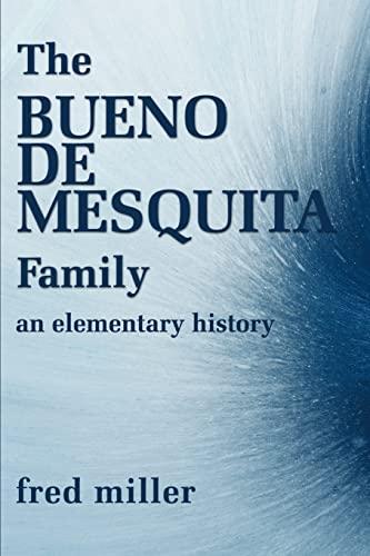 9780595175246: The Bueno De Mesquita Family: An Elementary History