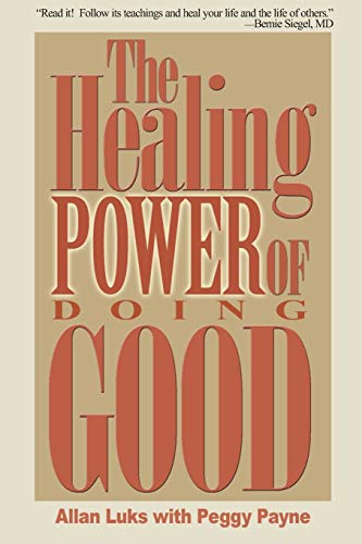 The Healing Power of Doing Good: Allan Luks, Peggy
