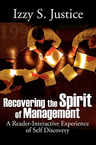 9780595176649: Recovering the Spirit of Management: A Reader-Interactive Experience of Self Discovery