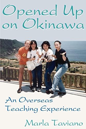 9780595177226: Opened Up on Okinawa: An Overseas Teaching Experience