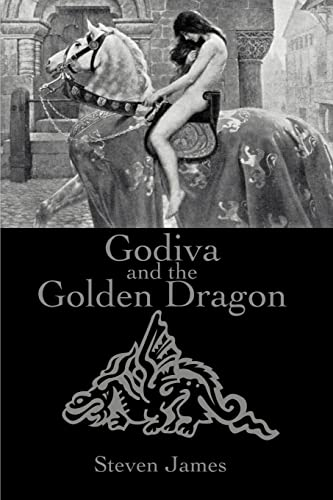 Godiva and the Golden Dragon (0595177794) by Steven James