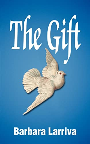 The Gift: Barbara Larriva
